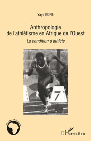 Couverture Anthropologie de l'athlétisme en Afrique de l'Ouest
