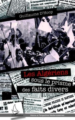 Couverture Les Algériens sous le prisme des faits divers