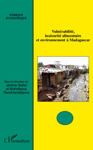 Couverture Vulnérabilité, insécurité alimentaire et environnement à Madagascar