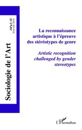 Couverture La reconnaissance artistique à l'épreuve des stéréotypes de genre