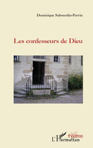 Couverture Les confesseurs de Dieu