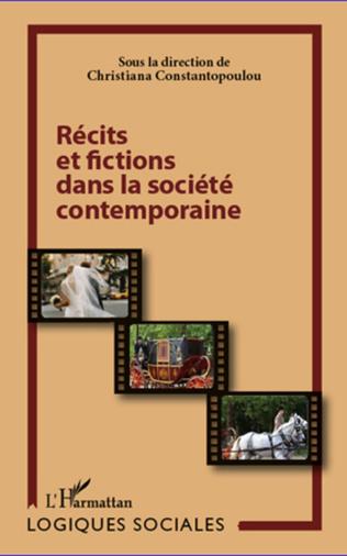 Couverture Récits et fictions dans la société contemporaine