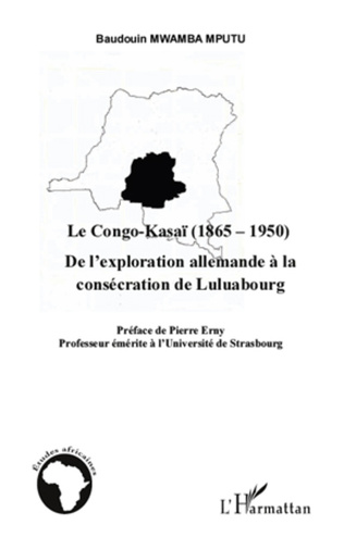 Couverture Le Congo-Kasaï (1865-1950)