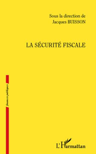 Couverture La sécurité fiscale