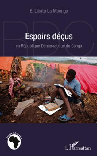 Couverture Espoirs déçus en République Démocratique du Congo