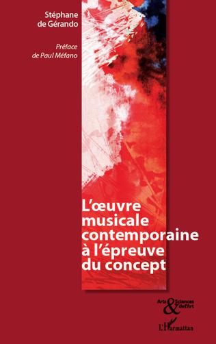 Couverture L' oeuvre musicale contemporaine à l'épreuve du concept