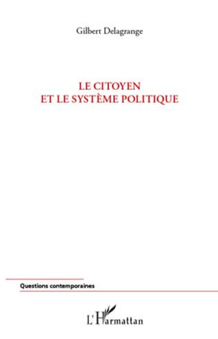Couverture Le citoyen et le système politique