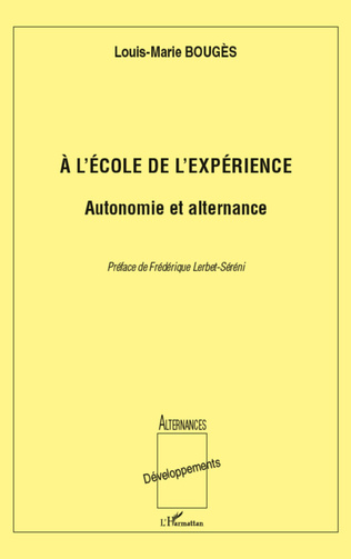 Couverture A l'école de l'expérience: Autonomie et alternance