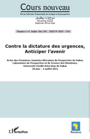 Couverture Contre la dictature des urgences, anticiper l'avenir