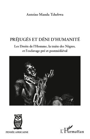 Couverture Préjugés et déni d'humanité