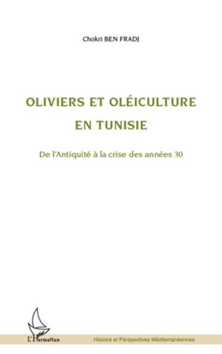 Couverture Oliviers et oléiculture en Tunisie
