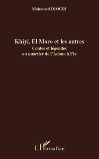 Couverture Khiyi, El Moro et les autres