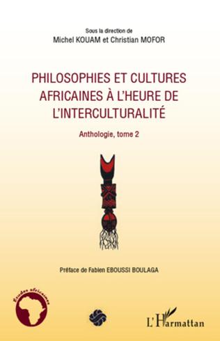 Couverture Philosophies et cultures africaines à l'heure de l'interculturalité (Tome 2)