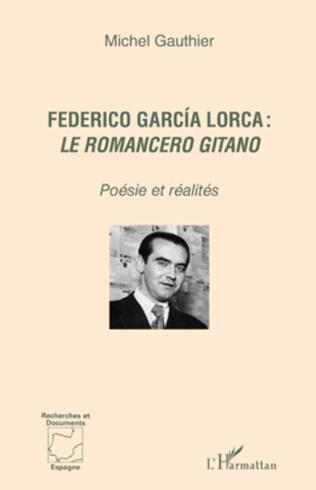 Couverture Federico García Lorca : <em>le romancero gitano </em>