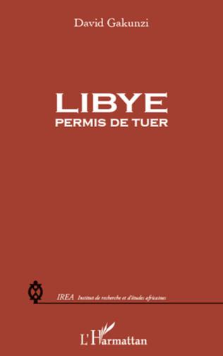 Couverture Libye : permis de tuer