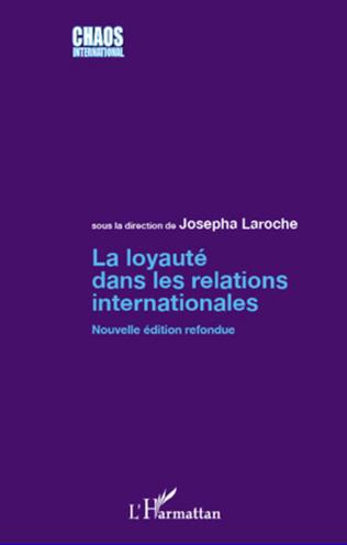 Couverture La loyauté dans les relations internationales