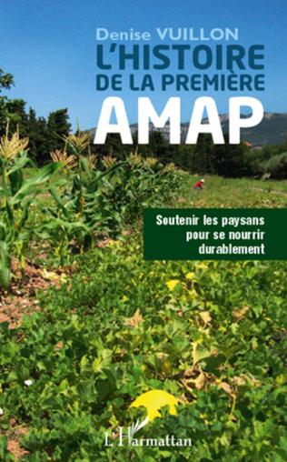 Couverture Histoire de la première AMAP