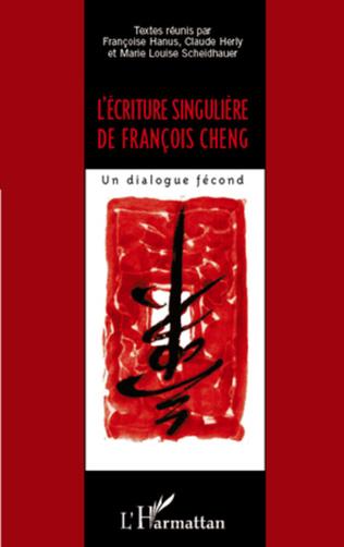 Couverture L'écriture singulière de François Cheng