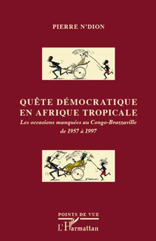 Couverture Quête démocratique en Afrique tropicale