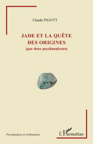 Couverture Jade et la quête des origines (par deux psychanalystes)