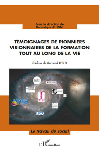 Couverture Témoignages de pionniers visionnaires de la formation tout au long de la vie