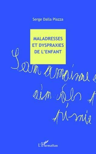 Couverture Maladresses et dyspraxies de l'enfant