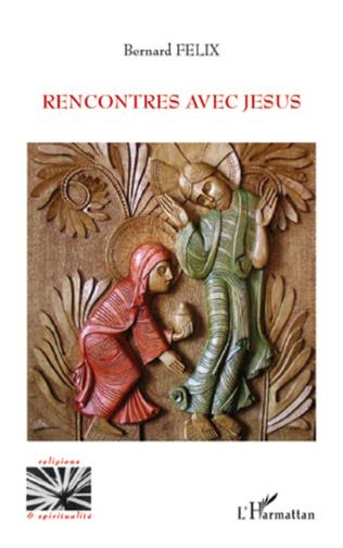 Couverture Rencontres avec Jésus