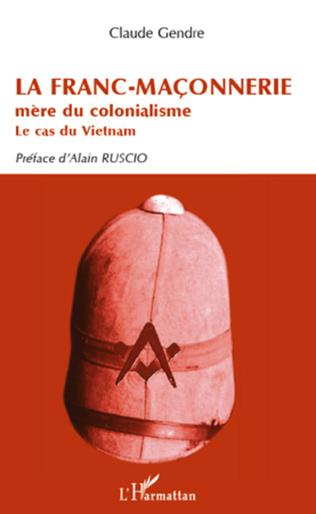 Couverture La Franc-Maçonnerie mère du colonialisme