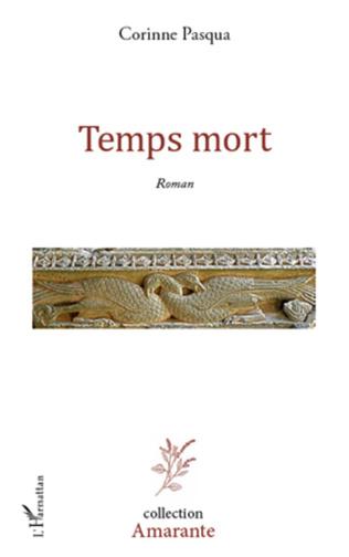 Couverture TEMPS MORT   ROMAN