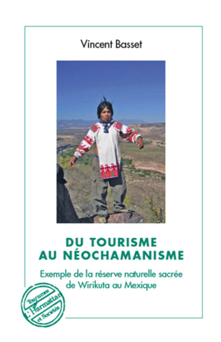 Couverture Du tourisme au néochamanisme