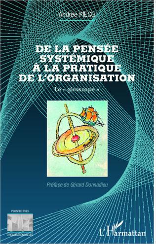 Couverture De la pensée systémique à la pratique de l'organisation