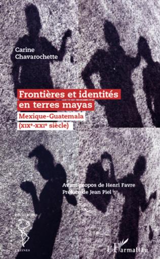 Couverture Frontières et identités en terres mayas
