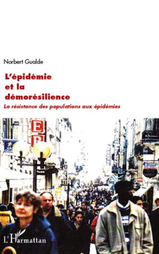 Couverture L'épidémie et la démorésilience