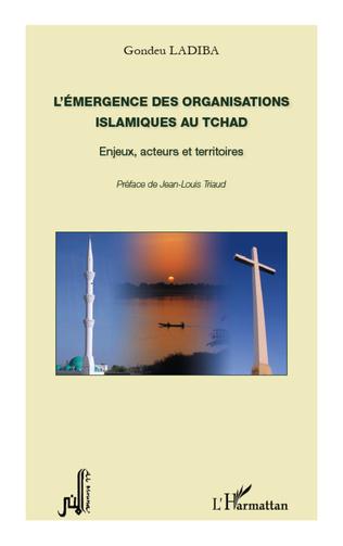 Couverture L'émergence des organisations islamiques au Tchad