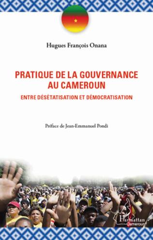 Couverture La pratique de la gouvernance au Cameroun