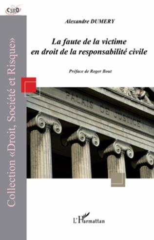 Couverture La faute de la victime en droit de la responsabilité civile