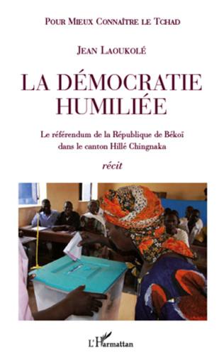 Couverture La démocratie humiliée