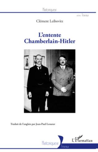 Couverture L'entente Chamberlain-Hitler