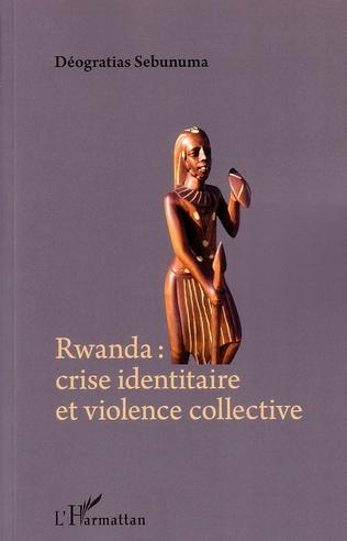 Couverture Rwanda crise identitaire et violence collective