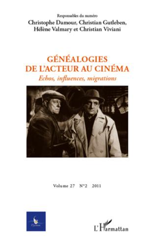 Couverture Généalogies de l'acteur au cinéma