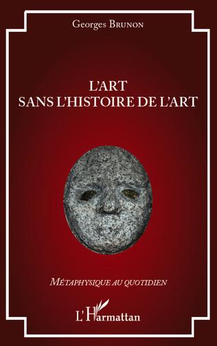Couverture L'art sans l'histoire de l'art