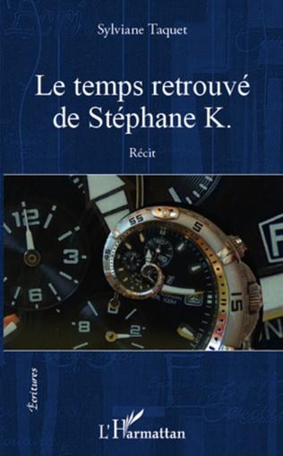 Couverture Le temps retrouvé de Stéphane K.