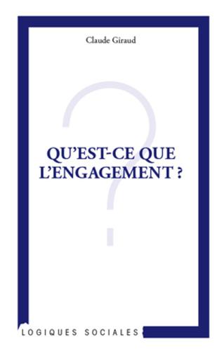 Couverture Qu'est-ce que l'engagement ?