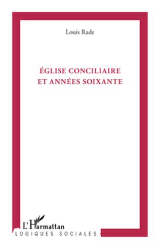 Couverture Eglise conciliaire et années soixante