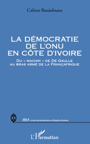 Couverture La démocratie de l'ONU en Côte d'Ivoire