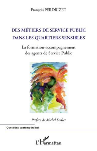 Couverture Métiers du service public dans les quartiers sensibles
