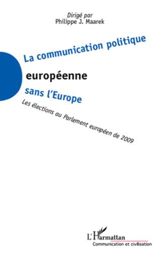 Couverture La communication politique européenne sans l'Europe