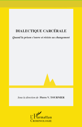 Couverture Dialectique carcérale