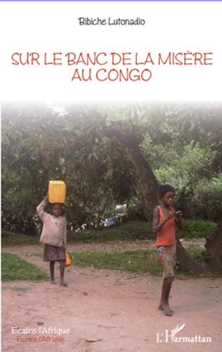 Couverture Sur le banc de la misère au Congo