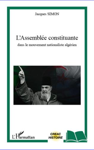 Couverture L'Assemblée constituante dans le mouvement nationaliste algérien